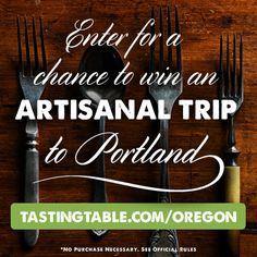 Win a 3-night artisanal trip to Portland, Oregon! You'll enjoy honey tastings, a blend-your-own-tea experience, $500 cash to bring Portland home, plus airfare and a stay at the historic Sentential Hotel. Enter now: tastingtable.com/oregon2014