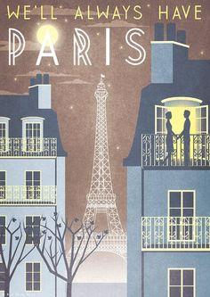 """""""WE'LL ALWAYS HAVE PARIS""""  Travel Poster combines mini-Paris skyline with Casablanca dialog -- Vogue 1940s promotes visiting romantic Paris/France. [for sale on Etsy]"""