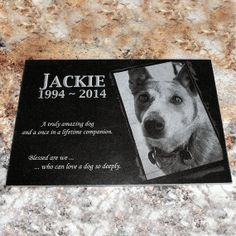 Black Granite Memorial Stone  8 x 12 x 3/8  by PicturesInStone, $88.00 I got this for my Dad and his sweet Dog Jackie