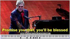 Blessed - Elton John - Karaoke - Lyrics