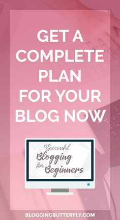 Successful Blogging for Beginners Free e-Course | Blogging Tips | Get a complete plan for creating, launching, and growing your blog.