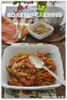 Thyme Roasted Carrots with Toasted Walnuts