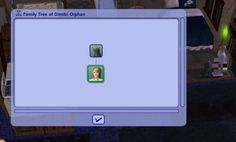 """""""The one time that I check my sim's family tree and I find out that his mother is a cat name Marie."""""""