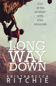 Long Way Down by Krista & Becca Ritchie (Spin-off in the Addicted series) #newadult #romance