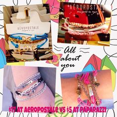 $17 for each bracelet at Aeropostale and $5 each at Paparazzi Accessories. You could get 3 pieces at that cost. Visit www.5tostyle.com. Get your stocking stuffers. Why pay more for less when you can get more for less.