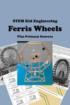 STEM Kid Engineering for GATE -- FERRIS WHEELS plus Primar