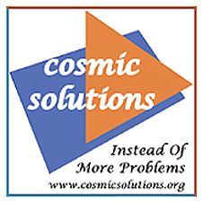 COSMICSOLUTIONS operates more so as a community service in providing advise on alternative methods to achieving Healthy Lifestyle Habits, and IT Empowerment. #cosmicsolutions http://www.cosmicsolutions.org/
