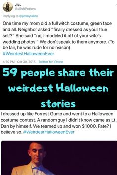October is undoubtedly Halloween month, and everyone is getting really hyped up about all the parties that they're invited to. We're sure most of you have already decided what you're going to dress up like this year. But in case you haven't, the stories that follow may give you some ideas! Others might just scare you!