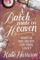 """Read """"A Batch Made in Heaven"""" by Kate Harrison available from Rakuten Kobo. Could the Pudding Lake Bakery reveal the recipe for true love?"""