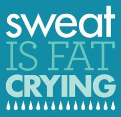 When I picked Mia up at the child care at the gym after my workout she asked me why there were tears on my cheek... It was sweat... Ha ha :)