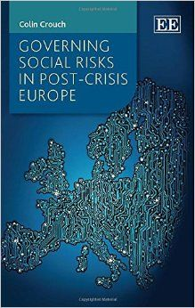 Governing social risks in post-crisis Europe / Colin Crouch. World Scientific, 2013. http://cataleg.ub.edu/record=b2148846~S1*cat. #bibeco