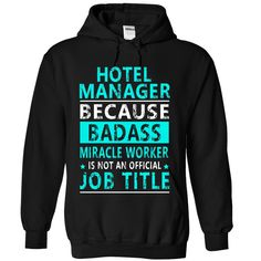 Hotel Manager T-Shirts, Hoodies. Get It Now ==>…