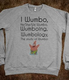 We all wumbo. Just admit it.