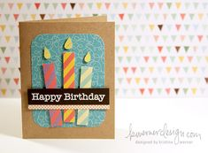 handmade birthday card ...  paper pieced candles ... another card with strong graphic lines that is perfect for men ...
