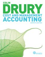 Test bank Solutions for Cost and Management Accounting 7th Edition  by Colin Drury ISBN 1408032139  9781408032138 INSTRUCTOR TEST BANK SOLUTIONS VERSION  http://solutionmanualonline.com/product/test-bank-solutions-cost-management-accounting-7th-edition-colin-drury-isbn-1408032139-9781408032138-instructor-test-bank-solutions-version/