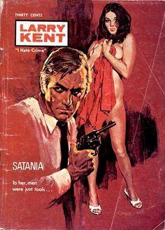 """Satania"" by 'Larry Kent' (group pseudonym) Dibujos Pin Up, Serpieri, Pulp Fiction Book, Online Comics, Robert Mcginnis, Pulp Magazine, Vintage Book Covers, Weird Stories, Book Cover Art"