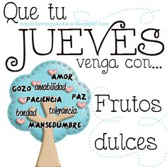 May your Thursday come with sweet fruits. Thursday Quotes, Happy Thursday, Days Of Week, Months In A Year, Bible Words, Spanish Quotes, Good Morning Quotes, Afternoon Quotes, Favorite Quotes