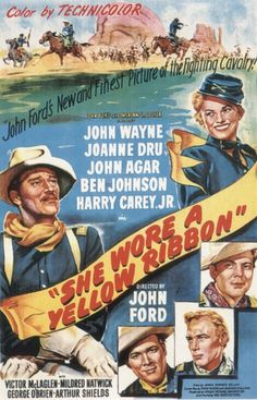 5/29/14 12:38p RKO Radiio Pictures ''She Wore A Yellow Ribbon'' John Wayne Victor McLaglen John Agar Joanne Dru Harry Carey Jr George O'Brien Movie Posters Director John Ford 1949 marclynnflickr.com
