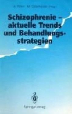 NEW Schizophrenie - Aktuelle Trends und Behandlungsstrategien by Paperback Book | eBay