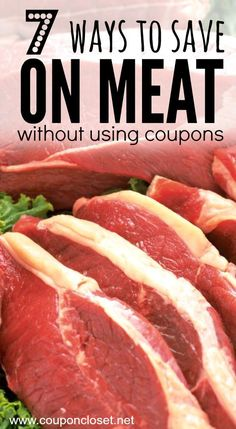 You can actually save on meat and it isn't very hard at all. Here are 7 easy Ways to Save on Meat without using Coupons.