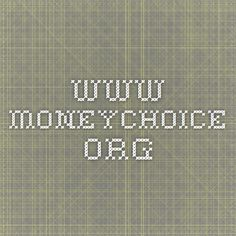 www.moneychoice.org