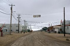 """Cambridge Bay, Nunavut...One of Canada's Far North communities. This is """"downtown."""""""