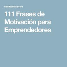111 Frases de Motivación para Emprendedores