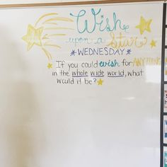 #wish upon a Wednesday. Thanks @clpawson should be fun! #miss5thswhiteboard…