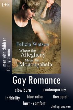 Where the Allegheny Meets the Monongahela by Felicia Watson - contemporary gay romance books, mmromance #gayromancebooks #mmromance Slow Burn, Reading Challenge, Character Names, Felicia, Romance Books, First Names, Burns, It Hurts, Gay