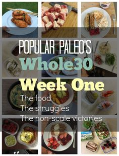 Week One Summary of my second attempt at Whole30. So far so good! Read about the food we ate, the struggles I had, and my non-scale victory! | www.PopularPaleo.com #paleo #whole30
