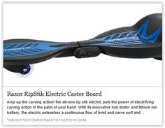 "The Razor Ripstik Electric Caster Board uses an innovative hub motor and lithium ion battery to unleash a continuous flow of twist & carve surf and snowboard-inspired action for up to 40 minutes! Can you say ""Awesome""!! See it in action at http://thehottestchristmastoysof2016.com/razor-ripstik-ele…/"