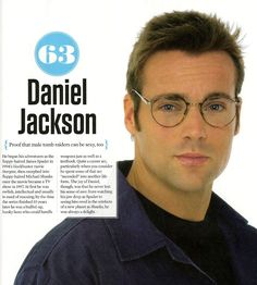 Daniel Jackson. I want to name my future baby after you.