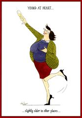 Funny card by Tottering by Gently Young at heart . . . . . . slightly older in other places . . . Funny card by Tottering by Gently, a...