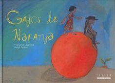 "Françoise Legendre /  Natalie Portier. ""Gajos de naranja"". Editorial Tàndem (3 a 6 años) Muerte abuelo"