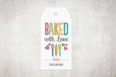 "Free Printable ""Baked with Love"" Holiday Gift Tags - Customize in any color!"