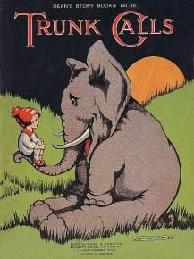 Trunk Calls (Dean's Story Books No. 16) by Enid Blyton illustrated by Flora White