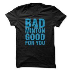 Im Selling T-Shirt badminton good for you T Shirt, Hoodie, Sweatshirt