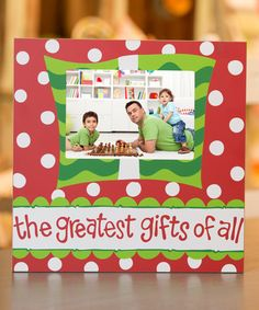 This 5'' x 7'' 'The Greatest Gifts of All' Frame by Glory Haus is perfect! #zulilyfinds