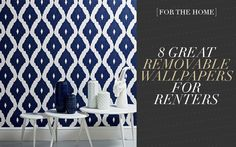 [For the Home] 8 Great Removable Wallpapers for Renters