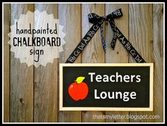 """That's My Letter: """"T"""" is for Teachers Lounge, handpainted chalkboard sign"""