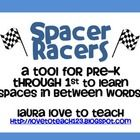 "Spacer Racers are tools to help young students (PreK-1) learn to leave spaces in between their words.  I named them ""Spacer Racers"" because I want ..."