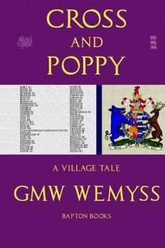 Cross and Poppy: A Village Tale (Village Tales) by G MW Wemyss http://www.amazon.com/dp/1493746707/ref=cm_sw_r_pi_dp_Sb2pwb1VR8WNY