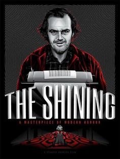 The Shining is a horror film produced and directed by Stanley Kubrick and co-written with novelist Diane Johnson. The film is based on Stephen King's 1977 novel of the same name. Best Movie Posters, Horror Movie Posters, Cinema Posters, Movie Poster Art, Horror Movies, Affiche The Shining, The Shining Poster, Stanley Kubrick, Scary Movies