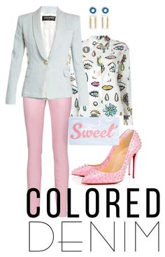 """Colored denim"" by styleociety on Polyvore featuring мода, Boutique Moschino, Just Cavalli, Balmain, Christian Louboutin, A. Carnevale и Edie Parker"