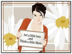 Act a little less and think a little more... We're not saying stop acting and do it all in mind. We're saying work your 8 hours or your 10 hours or your 16 hours.. Just spend at least 10 or 15 minutes — in a day where you are working 8-10-16 hours of physical action in order to maintain the physical stuff that you've gathered around you — trying to find pleasure from some vision. Afford yourself that... (For more text click twice then.. See more) Abraham-Hicks Quotes (AHQ3007) #action