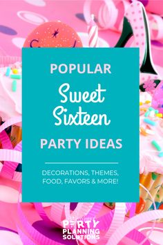 Celebrating that journey into pre-adulthood can be so much fun! But let's face it, while planning a party can be fun, we're not all seasoned party planners. This means that sometimes things can get stressful. So many great Sweet 16 party ideas come to mind, but where should you start? #sweet16partyideas #sweet16 #sweetsixteen #partyideas