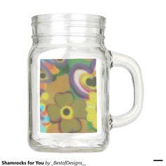 Shamrocks for You Mason Jar
