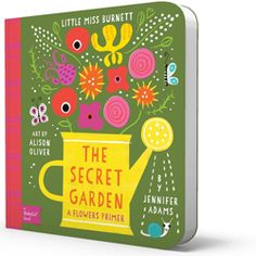 Introducing Little Miss Burnett's The Secret Garden: A BabyLit® Flowers Primer. From crocus to snowdrop, daffodil, snapdragon, and more, your child can be one of the few that is allowed in the secret