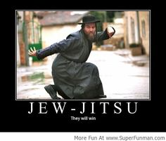 Jew Jitsu! #humor racist jokes and humor, racist ads from the past, memes and photos involving race