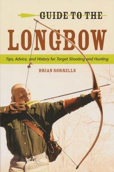 Guide to the Longbow